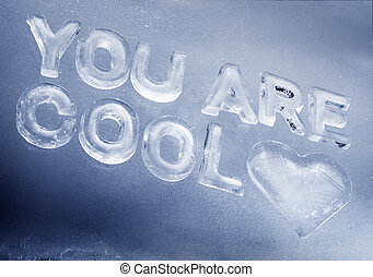 You Are Cool