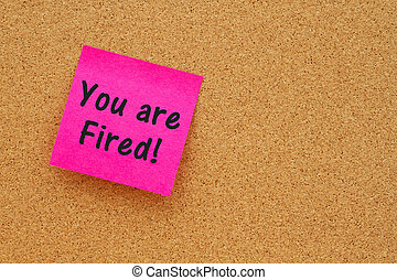 You are fired message