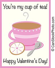 You Are My Cup of Tea Valentine