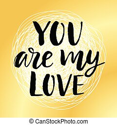 You are My Love Valentines day poster