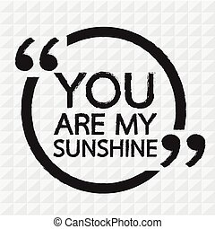 YOU ARE MY SUNSHINE Illustration design