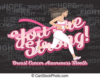You are Strong! Breast cancer awareness month