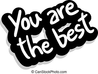 you are the best vector clip art royalty free 292 you are the best