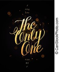 You are the only one for me calligraphy design