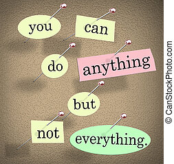 You Can Do Anything But Not Everything Quote Saying - You...
