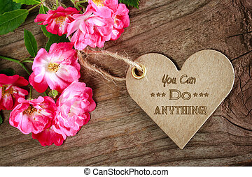 You can do anything! motivational heart shaped message card...