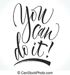 You Can Do It motivational phrase