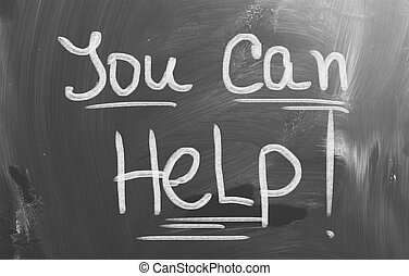 You Can Help Concept