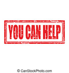 You Can Help-stamp - Grunge rubber stamp with text You Can...