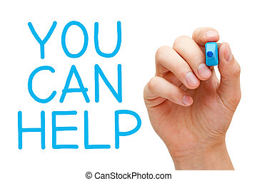 You Can Help - Hand writing You Can Help with blue marker on...