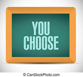 you choose board sign illustration design