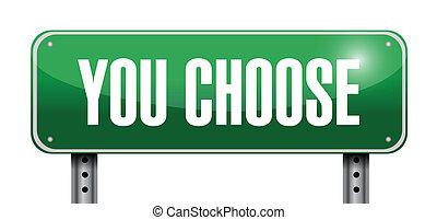 you choose road sign illustration