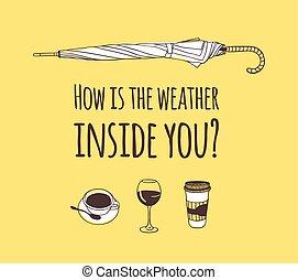 you., créatif, dessiné, sur, réel, intérieur, parapluie, encre, main, illustration, temps, dessin, work., vecteur, text., rigolote, comment, art, boissons, citation