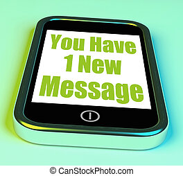 You Have 1 New Message On Phone Means New Mail