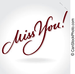 you', lettering, 'miss, (vector), hand