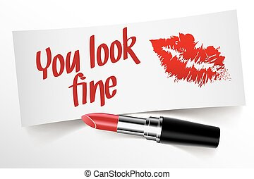 You look fine written on note by lipstick with kiss
