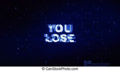 You Lose Text Digital Noise Twitch Glitch Distortion Effect...