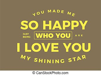 you made me so happy
