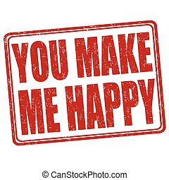 You make me happy stamp