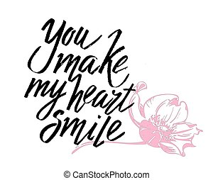 You make my heart smile handwritten calligraphy lettering ...