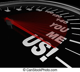 You Me Us Speedometer Together Teamwork Partnership