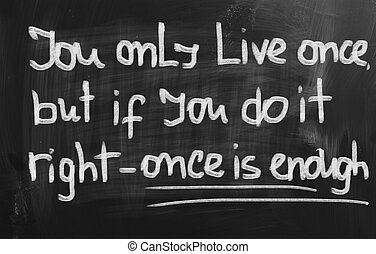 You Only Live Once Handwritten Phrase Stock Vector ...  |You Only Live Once Drawing