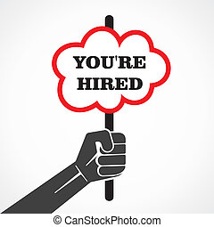 you re hired word banner hold in hand stock vector