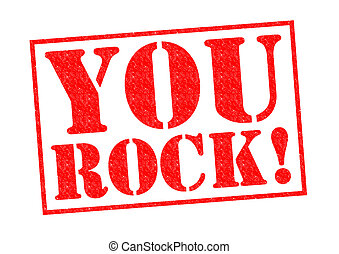 YOU ROCK! red Rubber Stamp over a white background.
