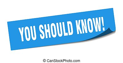 you should know! sticker. you should know! square isolated ...