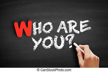 you?, texte, tableau noir