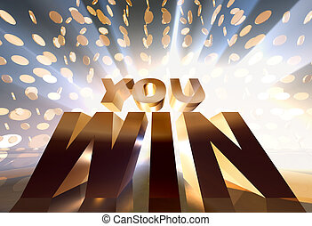win - you win 3d concept golden sign