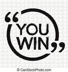 YOU WIN Illustration design