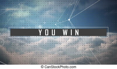 You win text and web of connections against blue sky - ...
