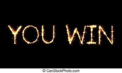 You Win Text Sparkler Glitter Sparks Firework Loop Animation