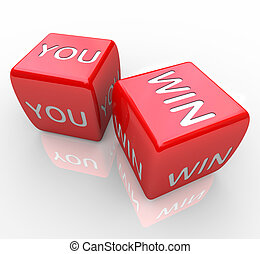 You Win - Words on Red Dice - Two red dice with the words...