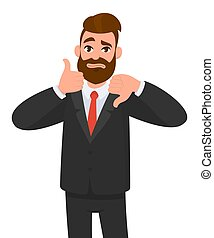 Young business man showing thumbs up and thumbs down gesture. Like and dislike. Agree and disagree. Emotion and body language concept in cartoon style vector illustration.