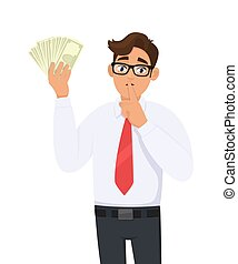 Young businessman showing cash, money and asking silence. Keep quiet! Shut up! Person keeping index finger on lips. Male character design illustration. Human emotions concept in vector cartoon style.