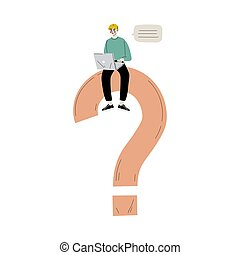 Young Man Sitting on a Big Question Mark with Laptop, Person Chatting, Making a Choice or Seeking Solution to a Problem Vector Illustration