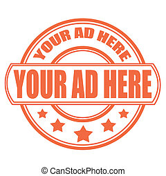 your ad here stamp - your ad here grunge stamp with on...