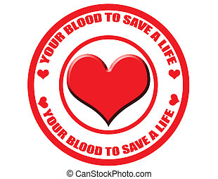 Your blood to save a life-label