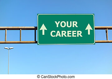 Your career text on green road sign