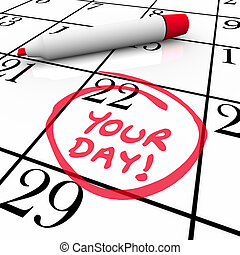 Your Day Words Calendar Special Date Circled Holiday...