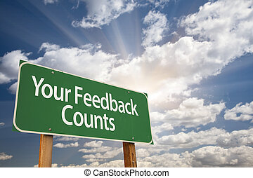 Your Feedback Counts Green Road Sign