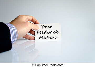 Your feedback matters text concept