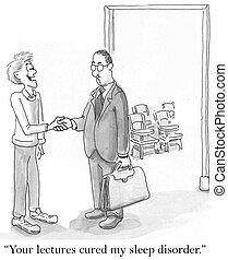 """""""Your lectures cured my sleep disorder"""" handshake"""