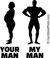 Your man and my man - fit compared to overweight