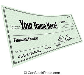 Your Name Here - Financial Freedom Blank Check - A blank...