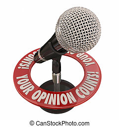 Your Opinion Counts Microphone Share Comments Ideas