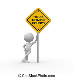 Your opinion counts - 3d people - men, person with a road...