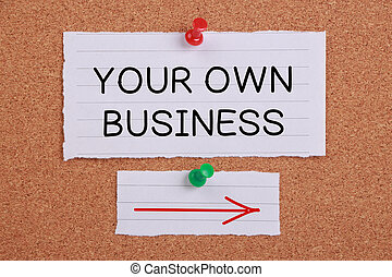 Your Own Business note paper pinned on corkboard.